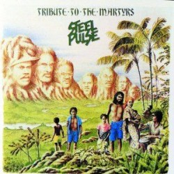 "Cassette audio K7 AUDIO "" TRIBUTE TO THE MARTYRS "" de STEEL PULSE"