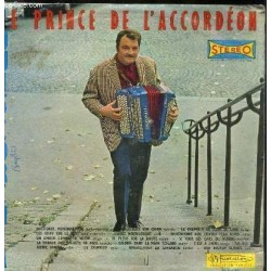 Disque Vinyle -33 tours Le Prince De L'accordéon