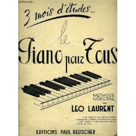 Partitions Partitions méthode moderne Le Piano Pour Tous Laurent Léo éditions Paul Beuscher