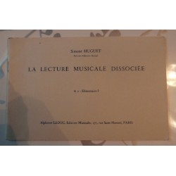 Partitions La lecture musicale dissociée Simone HUGUET A2 élémentaire I