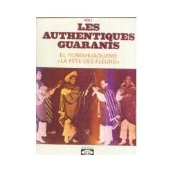 Disque Vinyle -33 tours Les Authentiques Guaranis - El Humahuaqueno - La Fête Des Fleurs