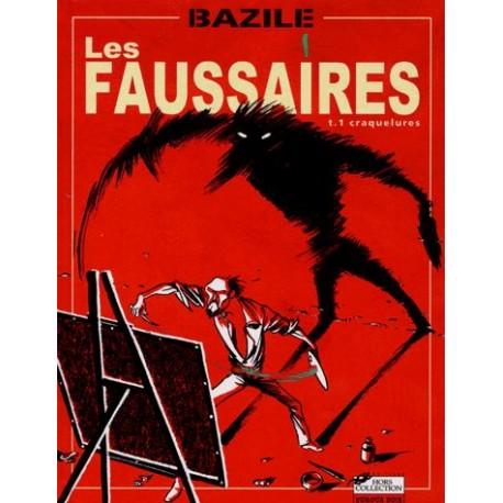 BD Les Faussaires Tome 1 : Craquelures Bazile