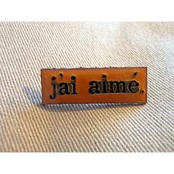 Ancien pin's collection J'AI AIME sans attache