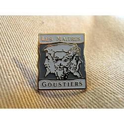 Ancien Pin's collection LES MAITRES GOUSTIERS sans attache