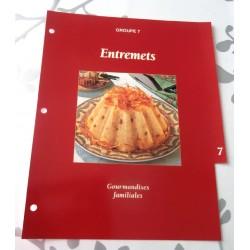 """FICHE FASCICULE COLLECTION GOURMANDISES FAMILIALES """" ENTREMETS intercalaire 07"""""""