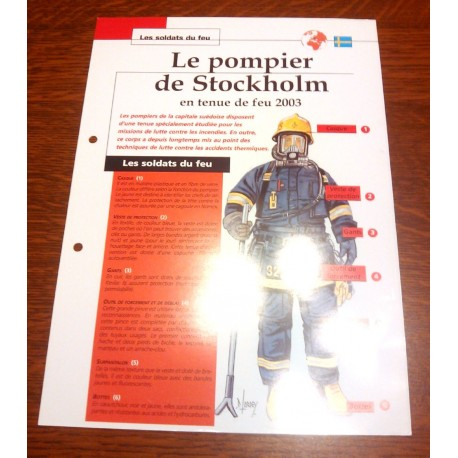 """FICHE FASCICULE """" LES SOLDATS DU FEU """" LE POMPIER DE STOCKHOLM TENUE DE FEU 2003"""