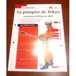 """FICHE FASCICULE """" LES SOLDATS DU FEU """" LE POMPIER DE TOKYO SAUVETEUR ET DÉBLAYEUR 2002"""
