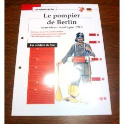 """FICHE FASCICULE """" LES SOLDATS DU FEU """" LE POMPIER DE BERLIN SAUVETEUR NAUTIQUE 1910"""