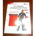 """FICHE FASCICULE """" LES SOLDATS DU FEU """" LE SAPEUR POMPIER DE PARIS 1885"""
