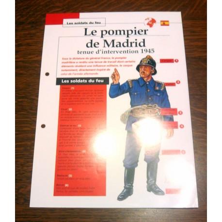 """FICHE FASCICULE """" LES SOLDATS DU FEU """" POMPIER DE MADRID TENUE D INTERVENTION 1945"""
