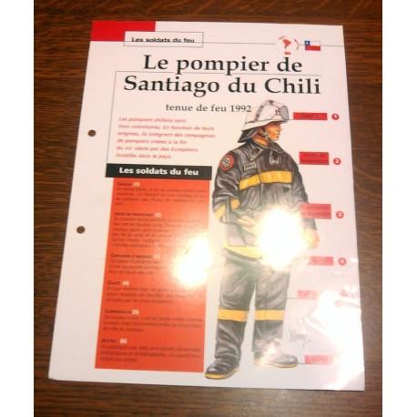 """FICHE FASCICULE """" LES SOLDATS DU FEU """" POMPIER DE SANTIAGO DU CHILI TENUE DE FEU 1992"""