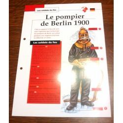 """FICHE FASCICULE """" LES SOLDATS DU FEU """" POMPIER DE BERLIN 1900"""