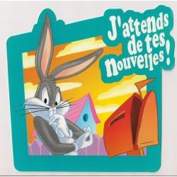 Carte postale - J'attends de tes nouvelles - Bugs Bunny Anniversaire fête en tout genre NEUVE
