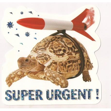 Carte postale NEUVE - super urgent - tortue fusée