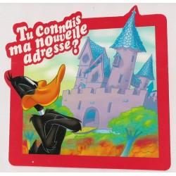 Carte postale - tu connais ma nouvelle adresse - Daffy Duck anniversaire fête en tout genre neuve