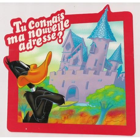 Carte postale NEUVE - tu connais ma nouvelle adresse - Daffy Duck