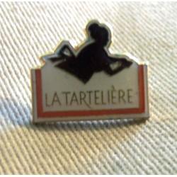 Pin's collection publicitaire LA TARTELIERE sans attache