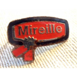Ancien Pin's collection publicitaire MIREILLE sans attache