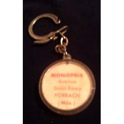 """Ancien porte clé publicitaire vintage """" MONOPRIX AVENUE ST REMY FORBACH MOSELLE """" beg"""
