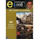 DVD E M6 - Nos Ancêtres Au Quotidien Neuf Blister