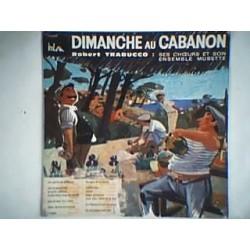Disque Vinyle -33 tours Robert Trabucco Dimanche Au Cabanon
