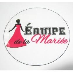 FÊTE MARIAGE HUMOUR BADGE EQUIPE DE LA MARIEE ROSE DIAMÈTRE 5 CM NEUF