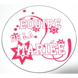 FÊTE MARIAGE HUMOUR BADGE ÉQUIPE DE LA MARIÉE ROSE ÉTOILES DIAMÈTRE 5 CM NEUF