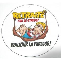 FÊTE RETRAITE HUMOUR BADGE LA RETRAITE FINI LE STRESS DIAMÈTRE 5 CM NEUF
