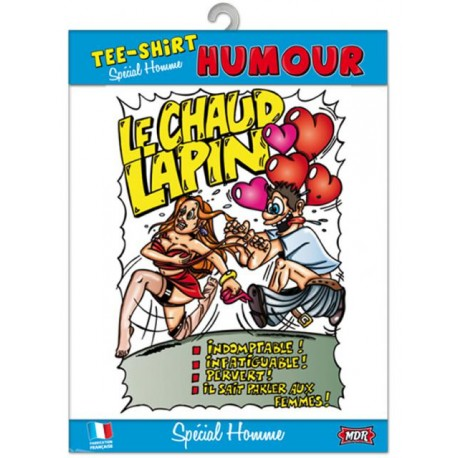 TEE SHIRT HUMOUR CHAUD LAPIN ANNIVERSAIRE FÊTE