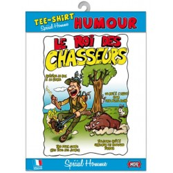 TEE SHIRT HUMOUR CHASSEUR ANNIVERSAIRE FÊTE IDEE CADEAU NEUF