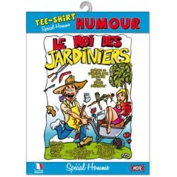 TEE SHIRT HUMOUR LE ROI DES JARDINIERS ANNIVERSAIRE FÊTE IDEE CADEAU NEUF