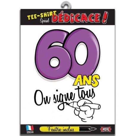 TEE SHIRT ON SIGNE 60 ANS ANNIVERSAIRE FÊTE