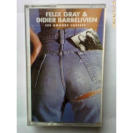 felix gray & didier barbelivien - les amours cassées - cassette audio