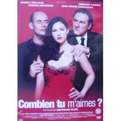 DVD zone 2 DVD Combien Tu M'aimes ? Comédie dramatique Monica Bellucci - Bernard Campan neuf sous blister