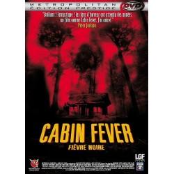 DVD zone 2 Cabin Fever - Fièvre noire - Édition Prestige Eli Roth