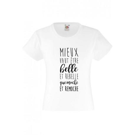 T-shirt cintré enfant Fille blanc - Belle et rebelle du 3 au 11 ans vêtement enfant idée cadeau anniversaire neuf
