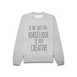 Sweatshirts unisexe - Je ne suis pas bordelique... taille XS A XXL FEMME ADOS idée cadeau anniversaire neuf