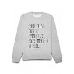 Sweatshirts unisexe - Emmerdeuse cherche..... taille XS A XXL FEMME ADOS idée cadeau anniversaire neuf