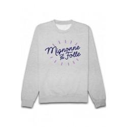 Sweatshirts unisexe - MIGNONNE ET FOLLE. taille XS A XXL FEMME ADOS idée cadeau anniversaire neuf