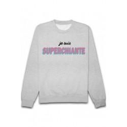 Sweatshirts unisexe - SUPERCHIANTE . taille XS A XXL FEMME ADOS idée cadeau anniversaire neuf