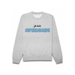 Sweatshirts unisexe - SUPERBAVARDE taille XS A XXL FEMME ADOS idée cadeau anniversaire neuf