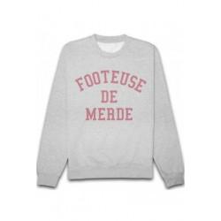 Sweat shirt FOOTEUSE DE MERDE taille XS A XXL FEMME ADOS idée cadeau anniversaire noel neuf