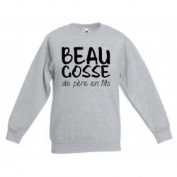 Sweat-shirt enfant molletonné 80% coton - Beau gosse de pere en fils du 3/4 au 12/13 ans enfant cadeau neuf