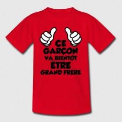 T-shirt enfant garçon manche courte rouge - Ce garçon va bientôt être grand frère du 3/4 au 12/14 ans cadeau neuf