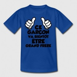 T-shirt enfant garçon manche courte bleu - Ce garçon va bientôt être grand frère du 3/4 au 12/14 ans cadeau neuf