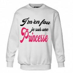 sweat-shirt manche longues imprimé J'm'en fou je suis une princesse du 4/6 au 12/14 ans cadeau neuf