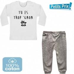 Ensemble bébé pantalon gris + T-shirt manche longueTu es trop gnon du 3/6 au 9/12 mois cadeau naissance noel neuf