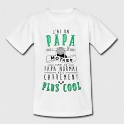 T-shirt enfant - J'ai un papa motard comme un papa normal ... du 3/4 au 12/14 ans idée cadeau naissance noel neuf