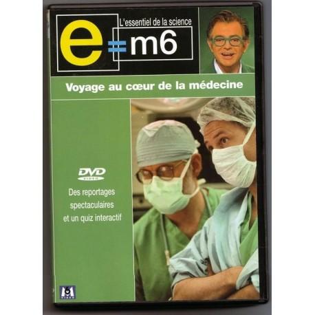 DVD E M6 - Voyage au coeur de la médecine