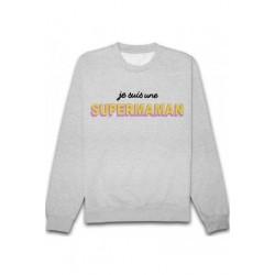 Sweat shirt Je suis une super maman taille S A XXL FEMME idée cadeau FETE DES MERES anniversaire neuf
